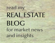Read my Real Estate Blog for market news and insights